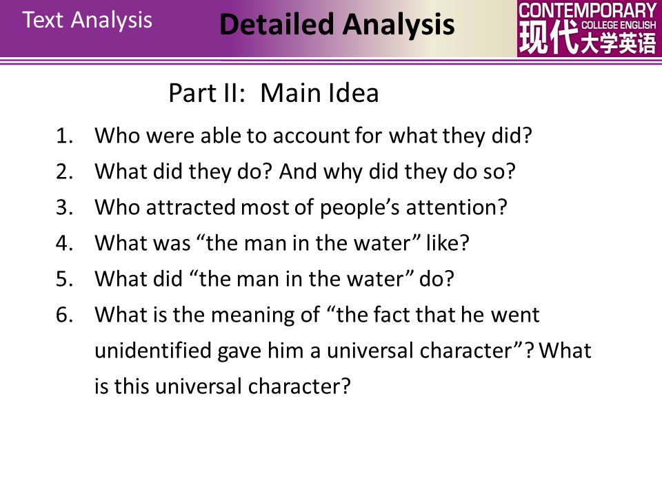 Text Analysis Detailed Analysis Part I: Exercise Translate the following sentences into English. 1. As sci-fi movies go, Avatar can be called a classi