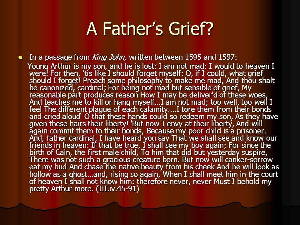 A Fathers Grief.