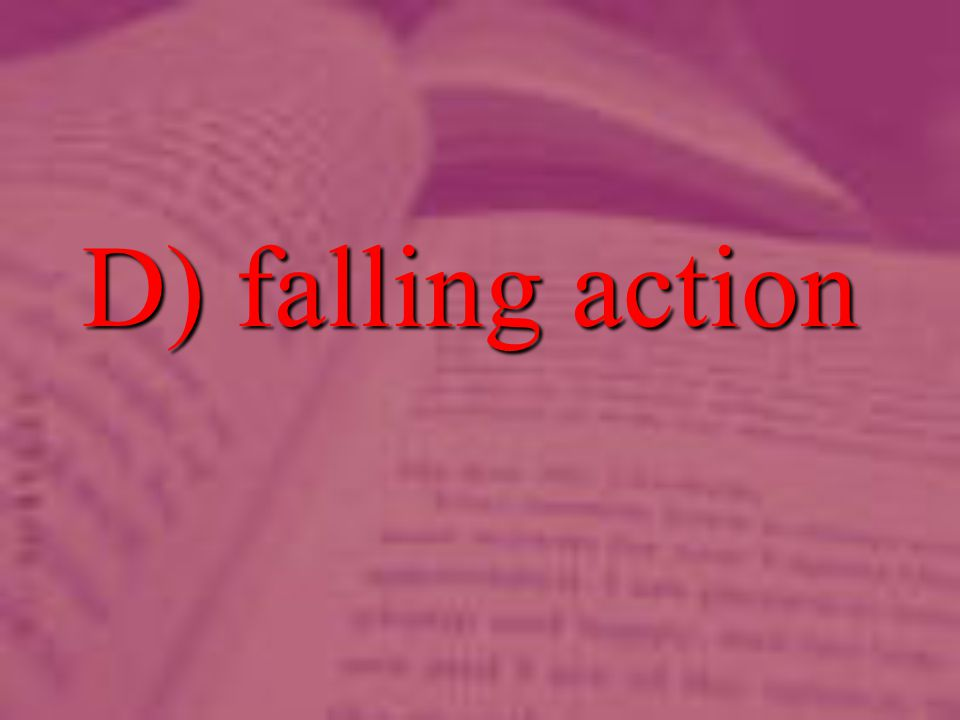 D) falling action