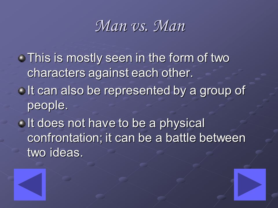 External Conflict Subcategories Man vs. Man Man vs. Environment