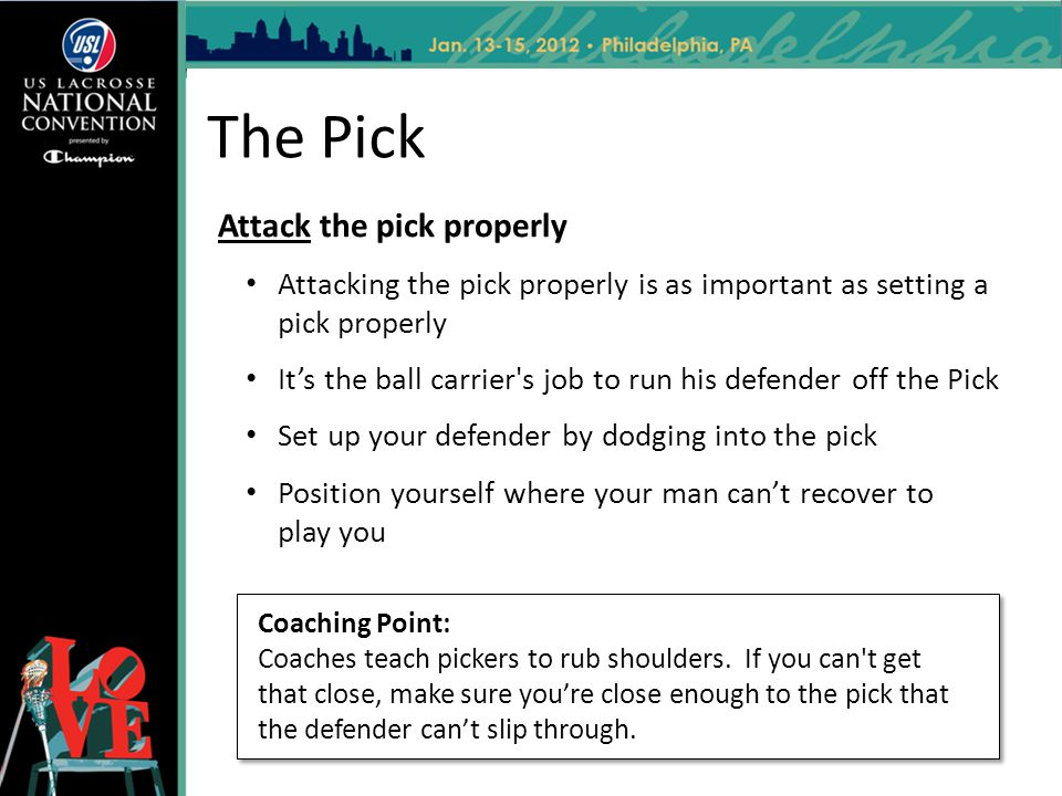 The Pick Attack the pick properly Attacking the pick properly is as important as setting a pick properly Its the ball carrier's job to run his defende