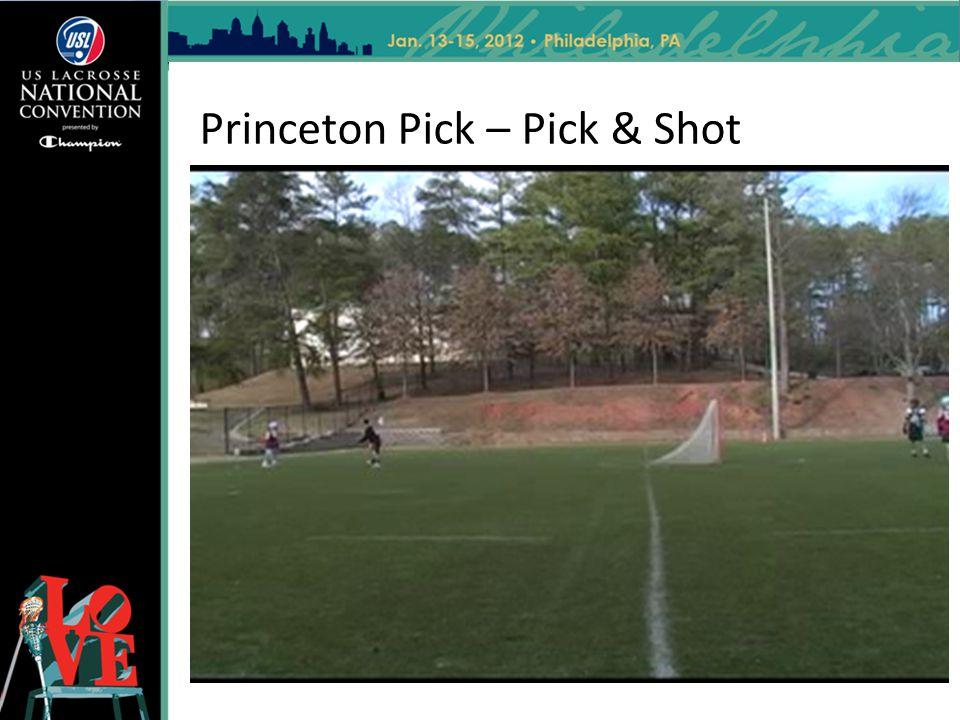 Princeton Pick – Pick & Shot