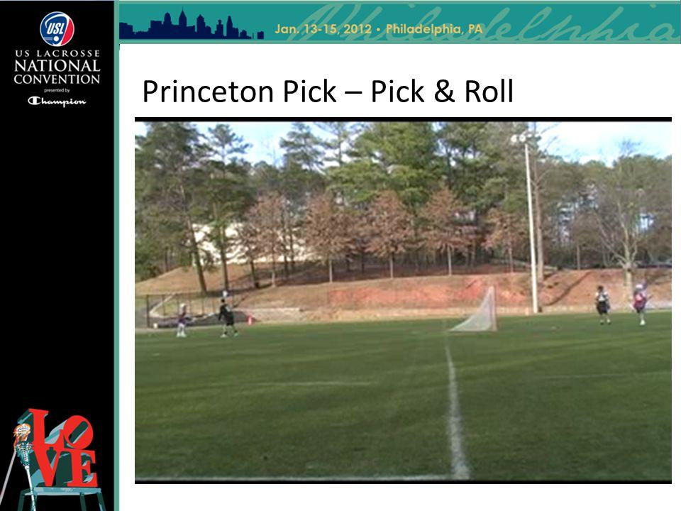 Princeton Pick – Pick & Roll