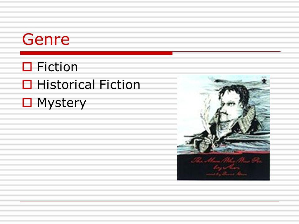 Genre Fiction Historical Fiction Mystery