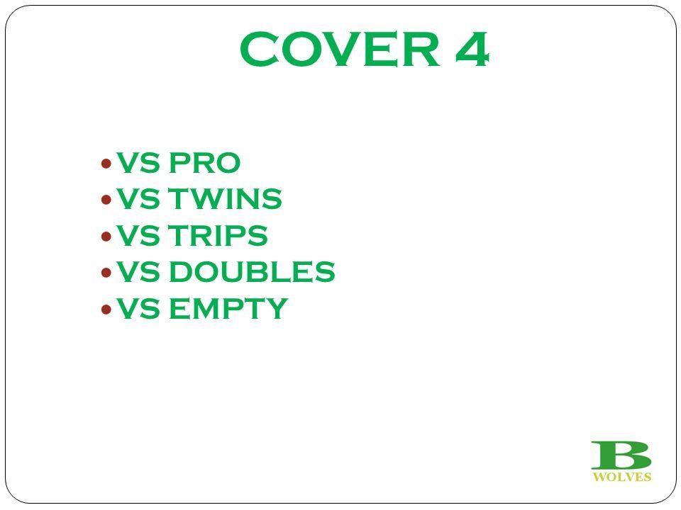 COVER 4 VS PRO VS TWINS VS TRIPS VS DOUBLES VS EMPTY
