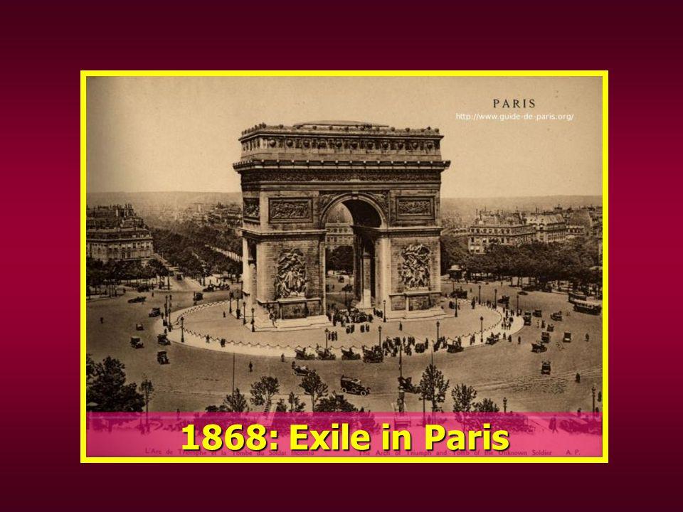 1868: Exile in Paris