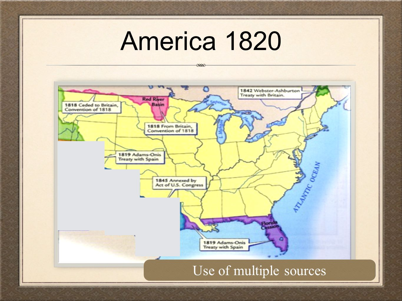 America 1820 Use of multiple sources