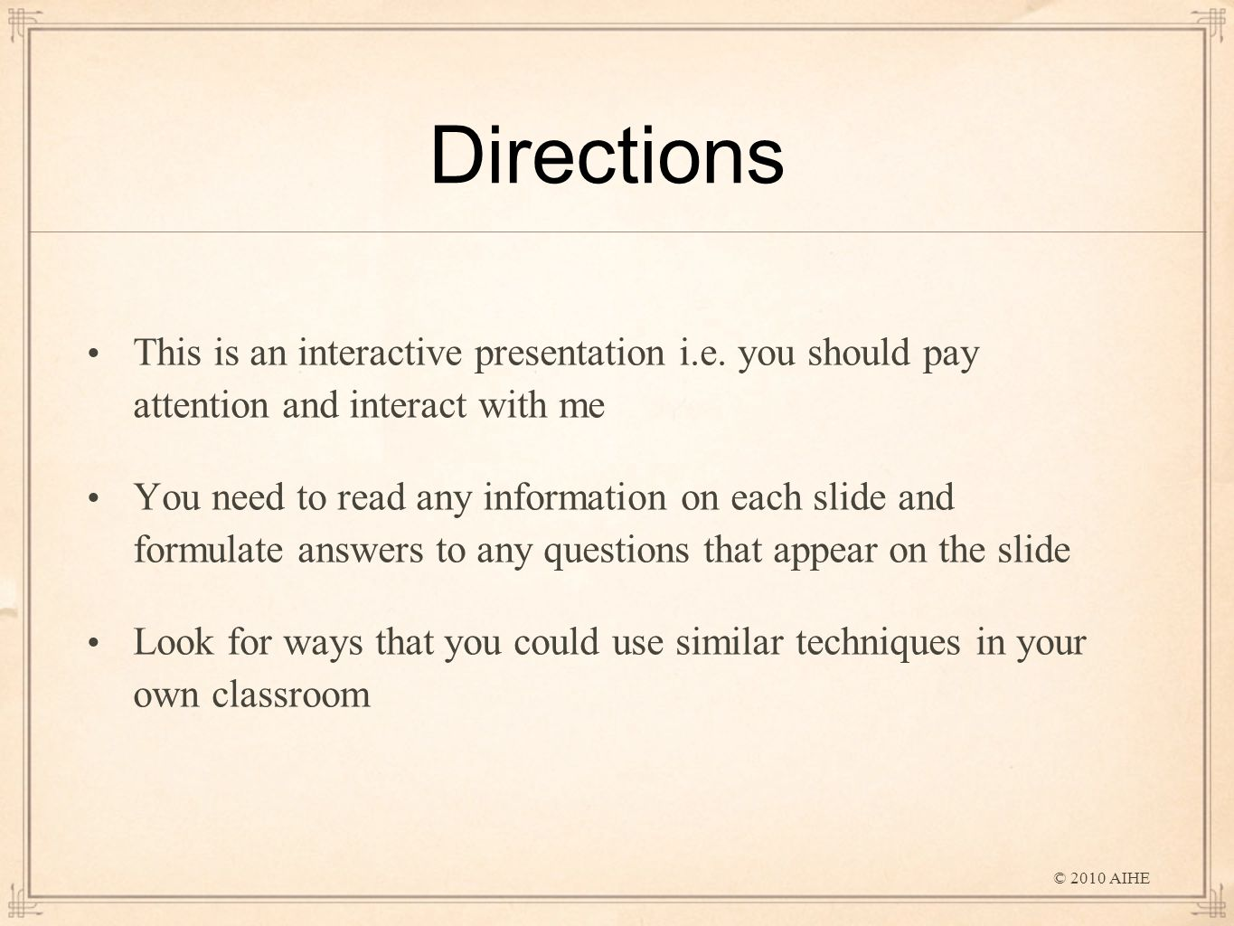 Directions This is an interactive presentation i.e.