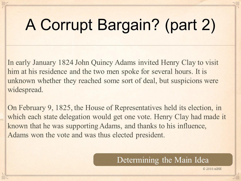 A Corrupt Bargain.