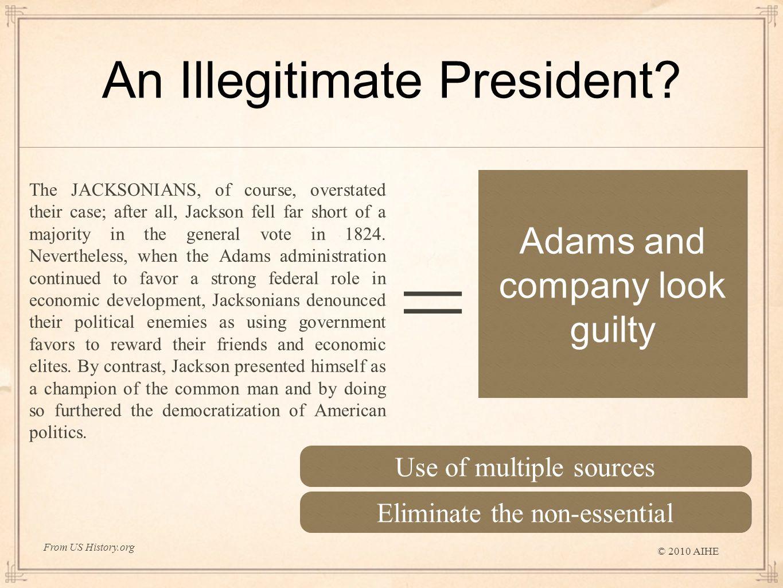 An Illegitimate President.