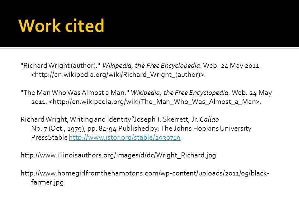 Richard Wright (author). Wikipedia, the Free Encyclopedia.