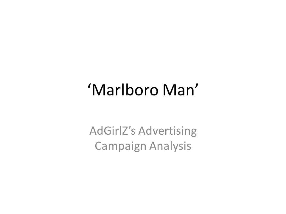 Marlboro Man AdGirlZs Advertising Campaign Analysis
