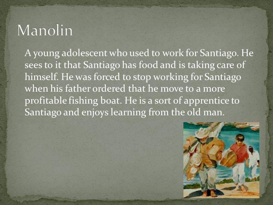 A young adolescent who used to work for Santiago.