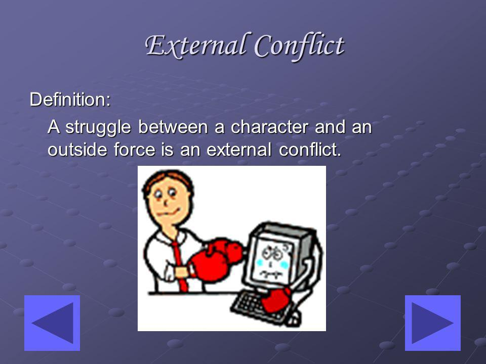 Internal Conflict Quiz Question 3: Question 3: Internal conflict is often referred to as: Internal conflict is often referred to as: a.man vs.