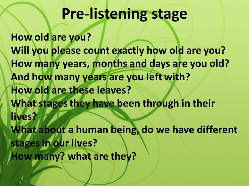 While-listening stage Teacher will ask students to pay attention to the listening and see how many stages speaker is mentioning in his speech.