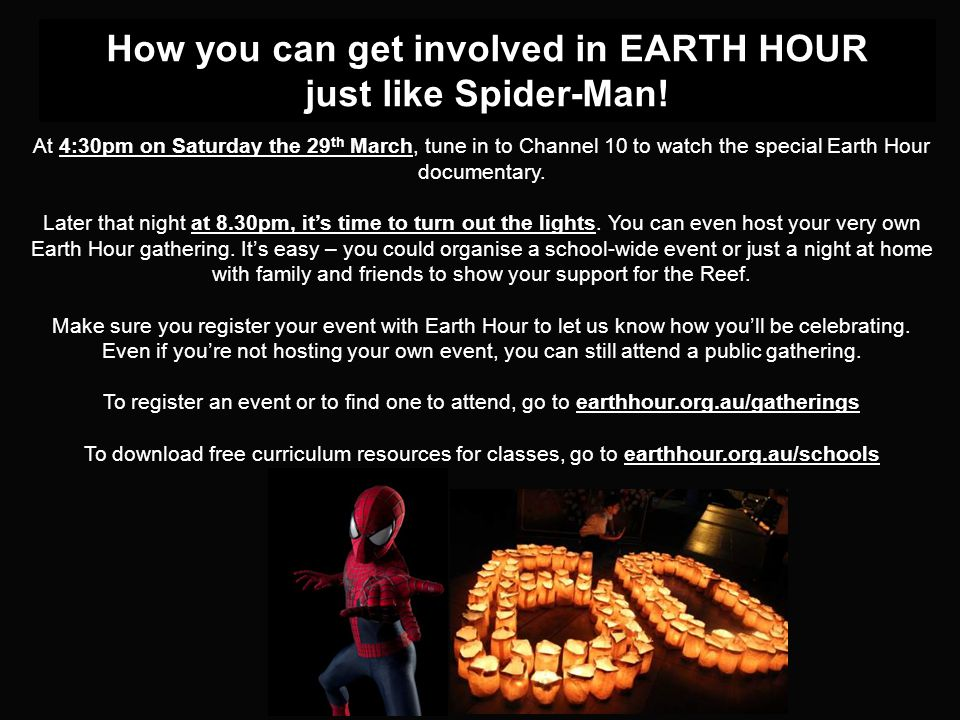 How you can get involved in EARTH HOUR just like Spider-Man.