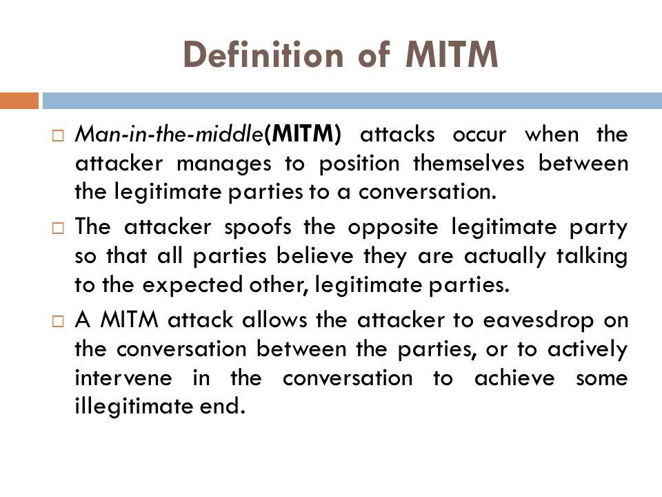 Where MITM common.