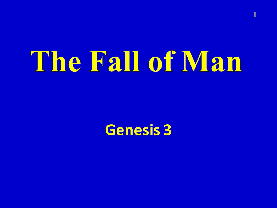 The Fall of Man Genesis 3 1