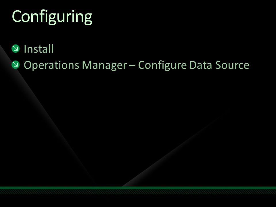 Configuring Install Operations Manager – Configure Data Source