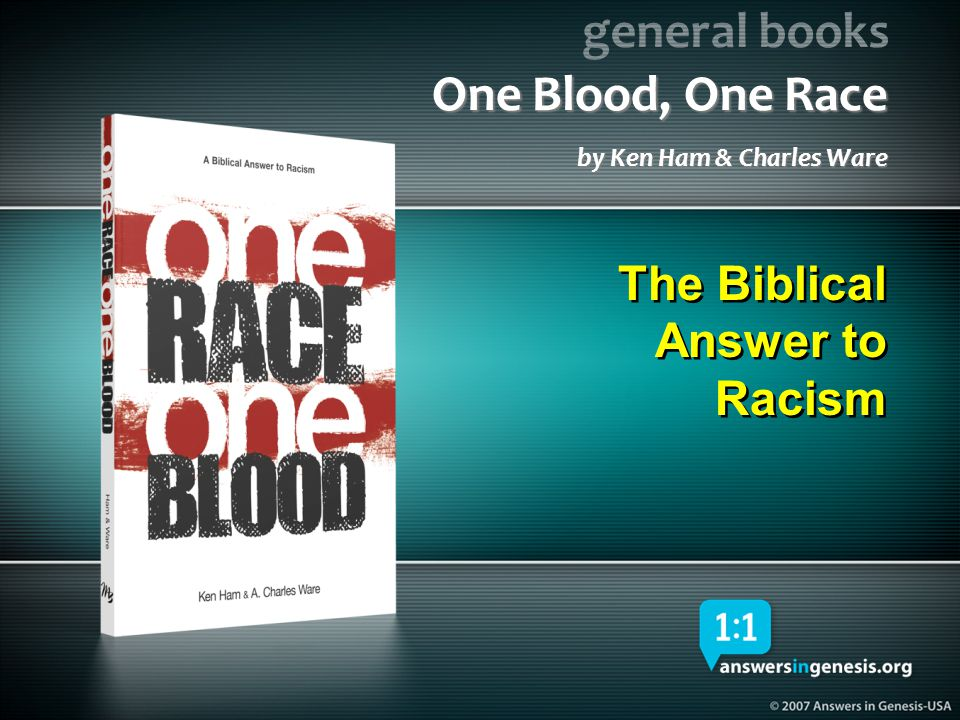 general books One Blood, One Race by Ken Ham & Charles Ware The Biblical Answer to Racism