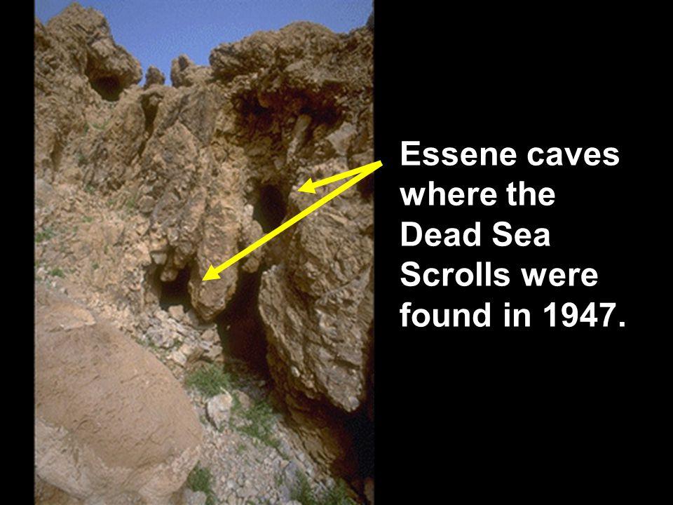Dead Sea Scroll cave Essene caves where the Dead Sea Scrolls were found in 1947.