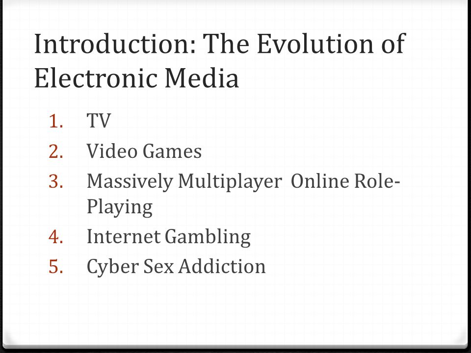 Introduction: The Evolution of Electronic Media 1.
