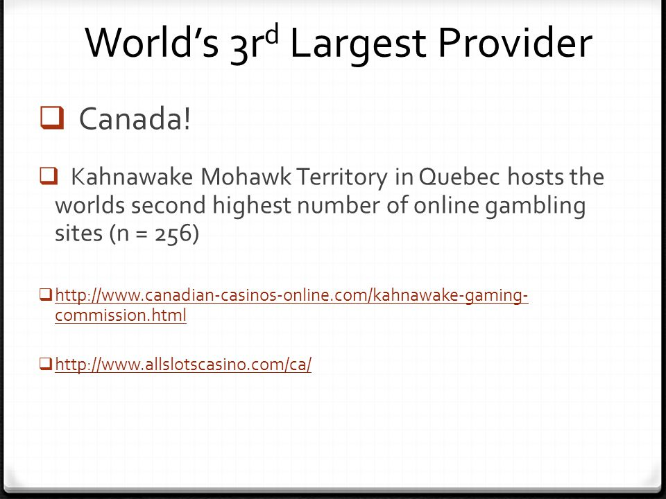 Worlds 3r d Largest Provider Canada.