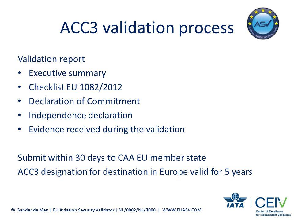Time Frame ACC3 Validation Sander de Man | EU Aviation Security Validator | NL/0002/NL/3000 | WWW.EUASV.COM