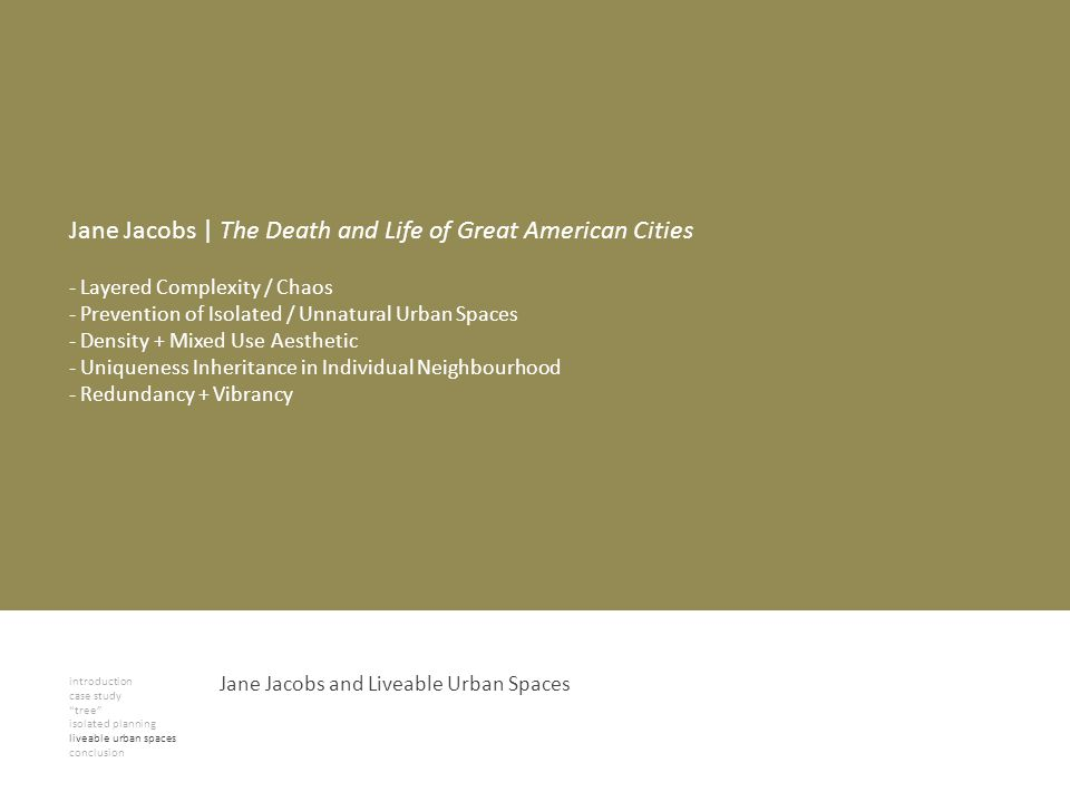 introduction case study tree isolated planning liveable urban spaces conclusion Jane Jacobs | The Death and Life of Great American Cities - Layered Co