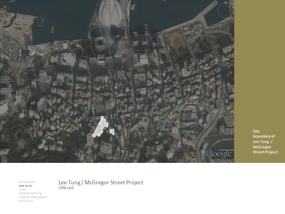 introduction case study tree isolated planning liveable urban spaces conclusion Lee Tung / McGregor Street Project Site Boundary of Lee Tung / McGrego