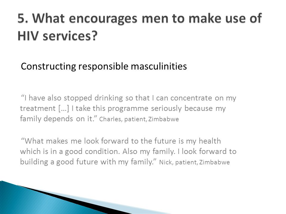 Constructing responsible masculinities I have also stopped drinking so that I can concentrate on my treatment […] I take this programme seriously beca