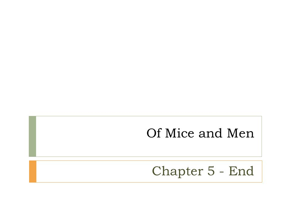 Of Mice and Men Chapter 5 - End