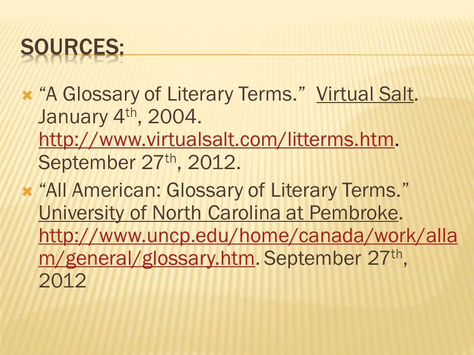 A Glossary of Literary Terms. Virtual Salt. January 4 th, 2004.