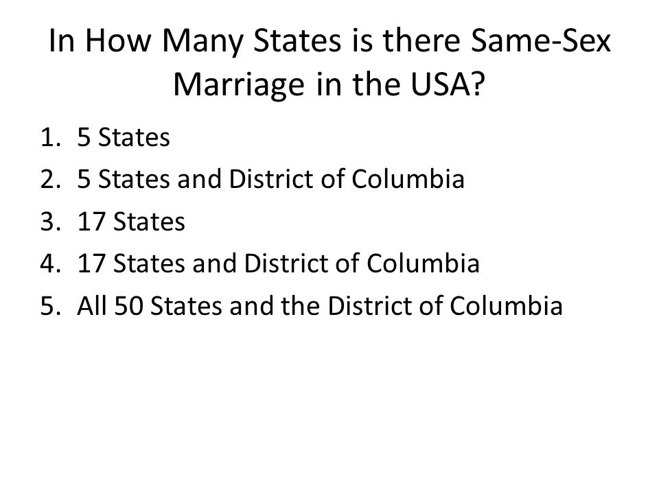 In How Many States is there Same-Sex Marriage in the USA.