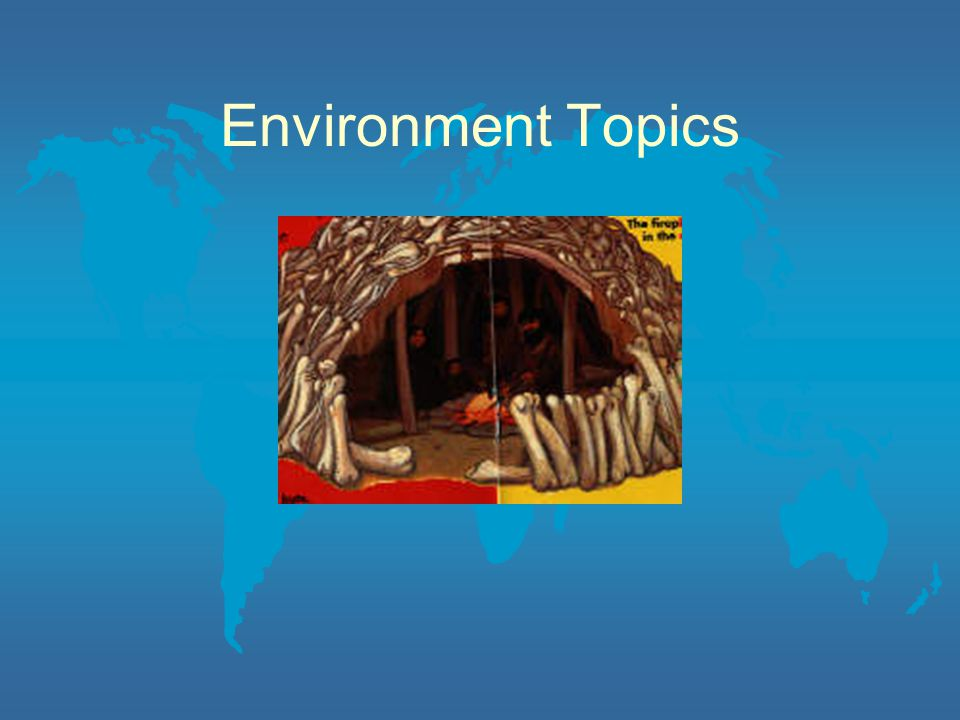 Environment Topics