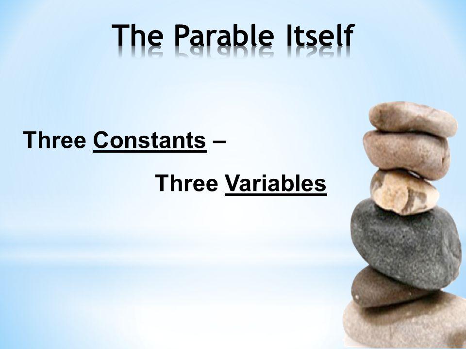 Three Constants – Three Variables