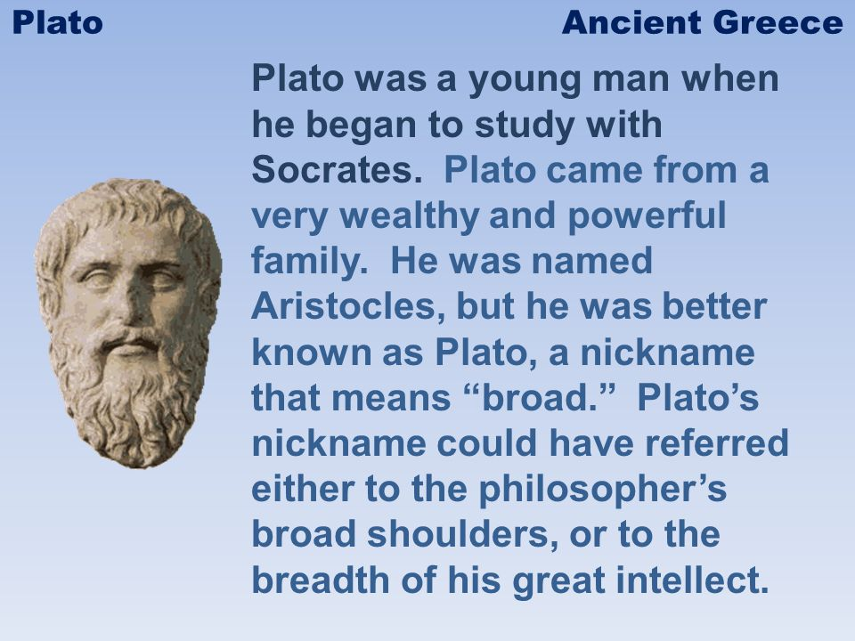Plato argued in favor of an aristocracy of merit, or rule by the best and the wisest people.