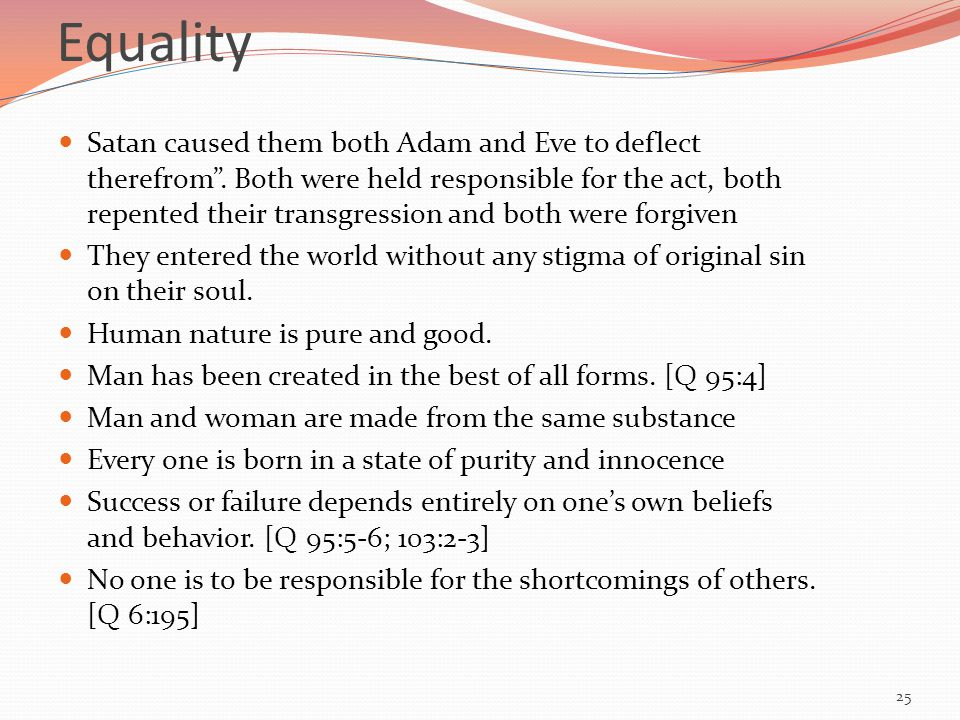 Equality Satan caused them both Adam and Eve to deflect therefrom.