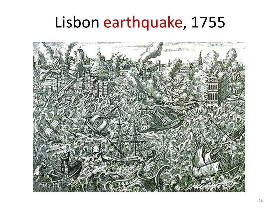 Lisbon earthquake, 1755 16