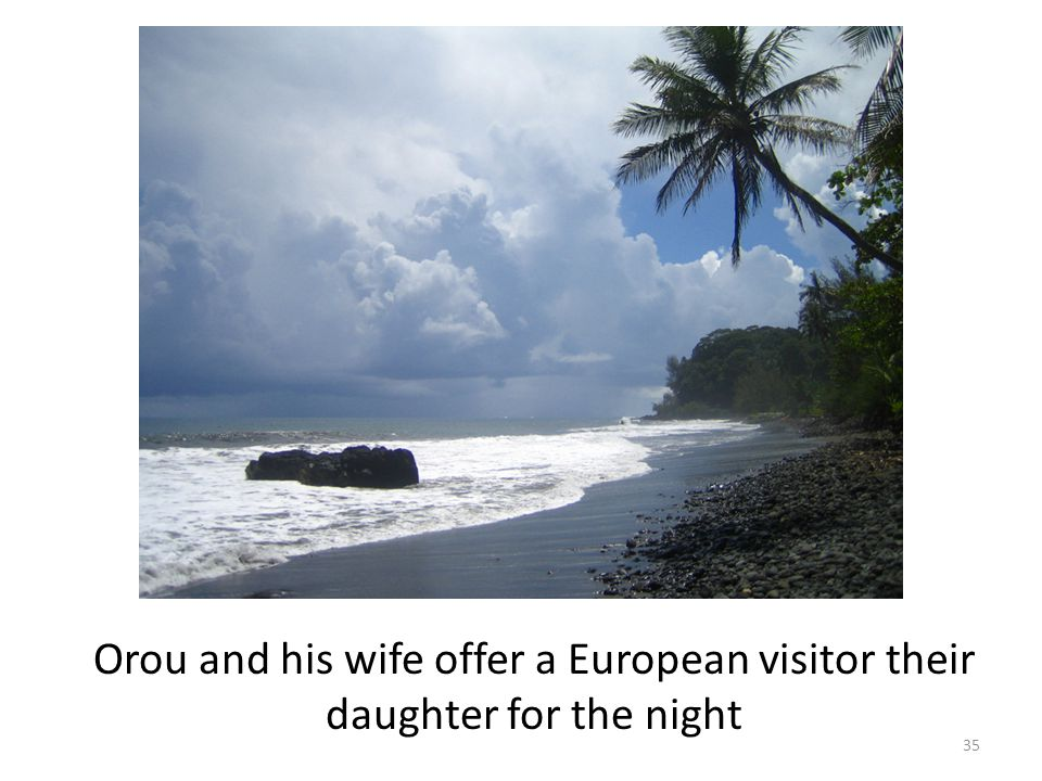 Orou and his wife offer a European visitor their daughter for the night 35