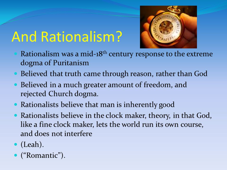 And Rationalism.