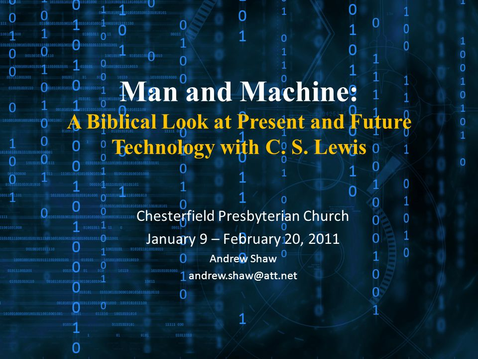 Man and Machine: A Biblical Look at Present and Future Technology with C.