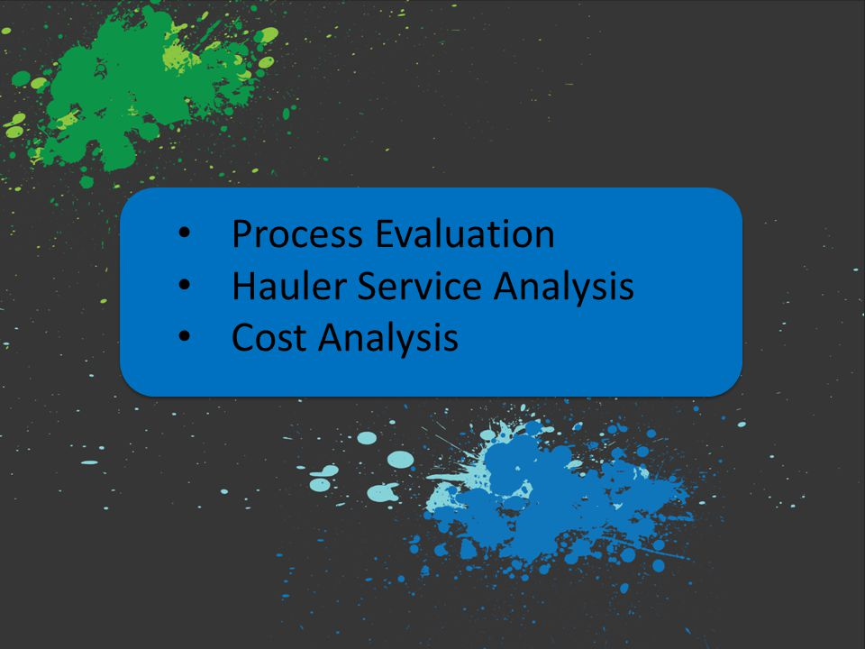 Process Evaluation Hauler Service Analysis Cost Analysis