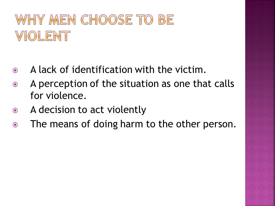 Men commit the vast majority of sexual violence.Men are sexually victimized by other men.