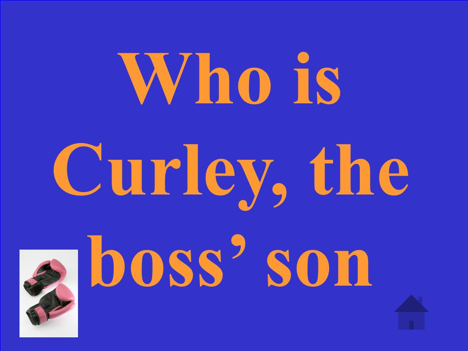 Who is Curley, the boss son