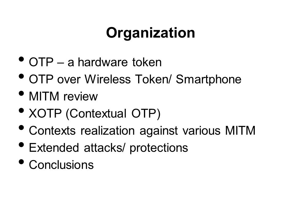 Known Example: OTP Device