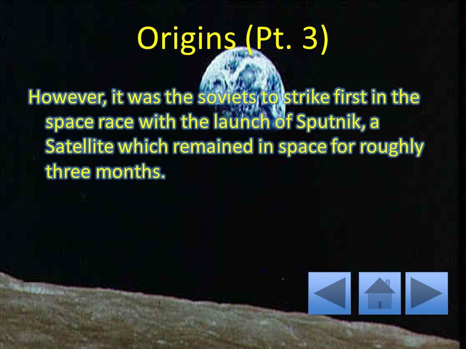 Origins (Pt. 2)