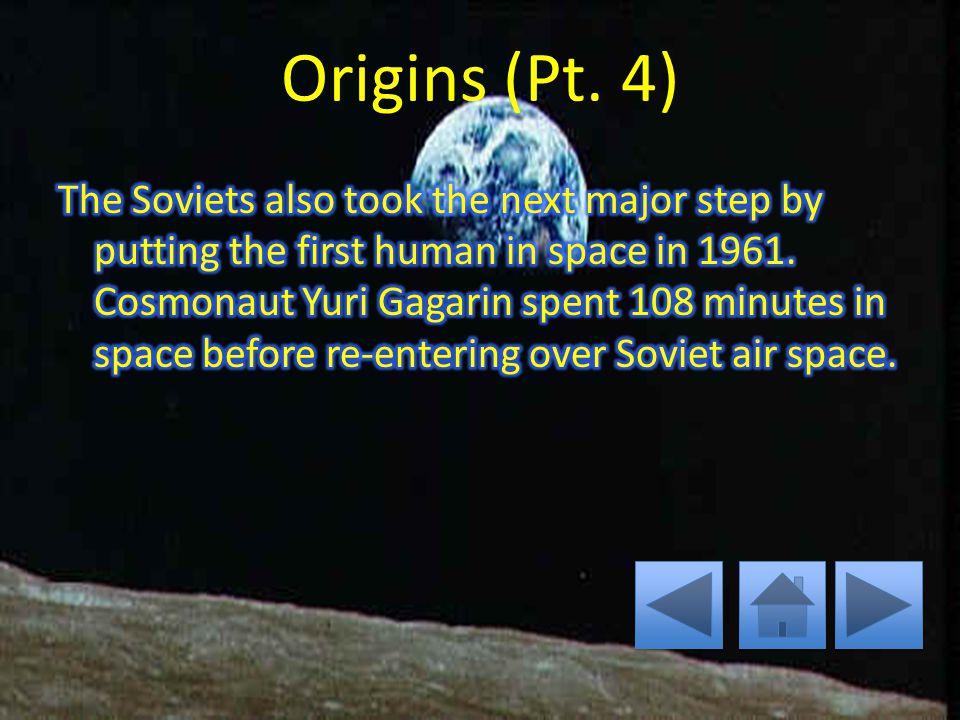 Origins (Pt. 3)