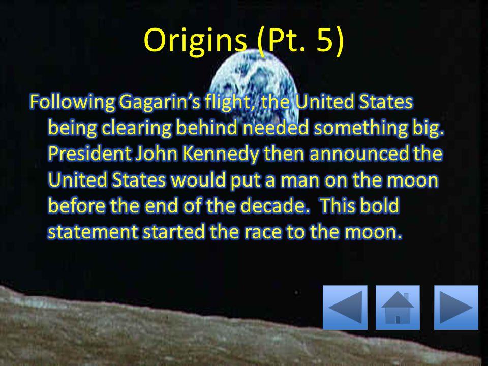 Origins (Pt. 4)