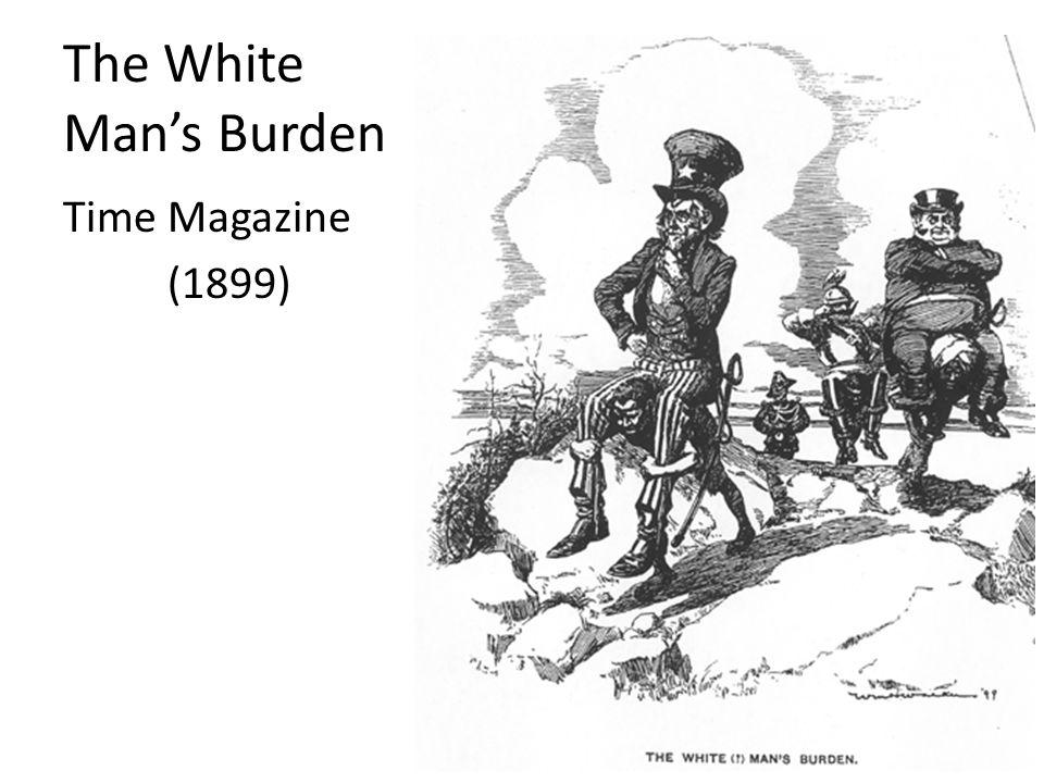 The White Mans Burden Time Magazine (1899)